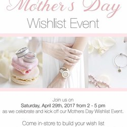 Mother's Day Wish List Event April 29, 2017 2-5PM